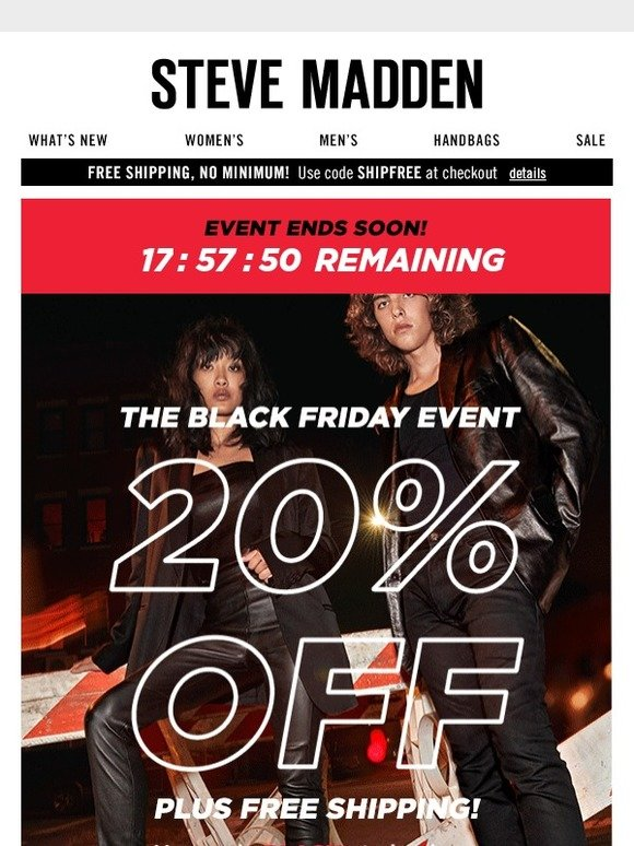 b66fd835acc Steve Madden Canada  Last Day for the Black Friday Event!