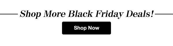 Shop Black Friday Deals!