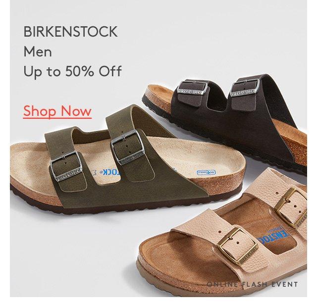 Birkenstock Men | Up to 50% Off | Shop Now | Online Flash Event