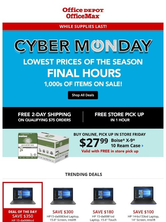 8fdc9213bde78 Office Max  💻 CYBER MONDAY MADNESS is now!