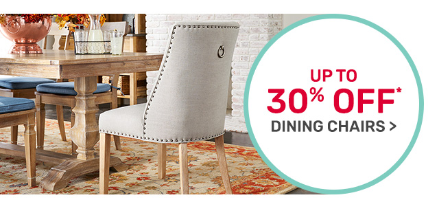 Dining chairs up to thirty percent off.