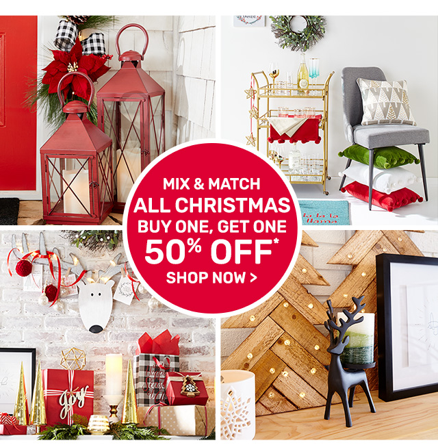 Mix and match all Christmas. Buy one, get one fifty percent off.