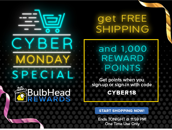 BulbHead: CYBER MONDAY STARTS NOW! Get