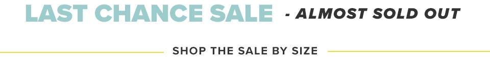 Shop the Sale By Size
