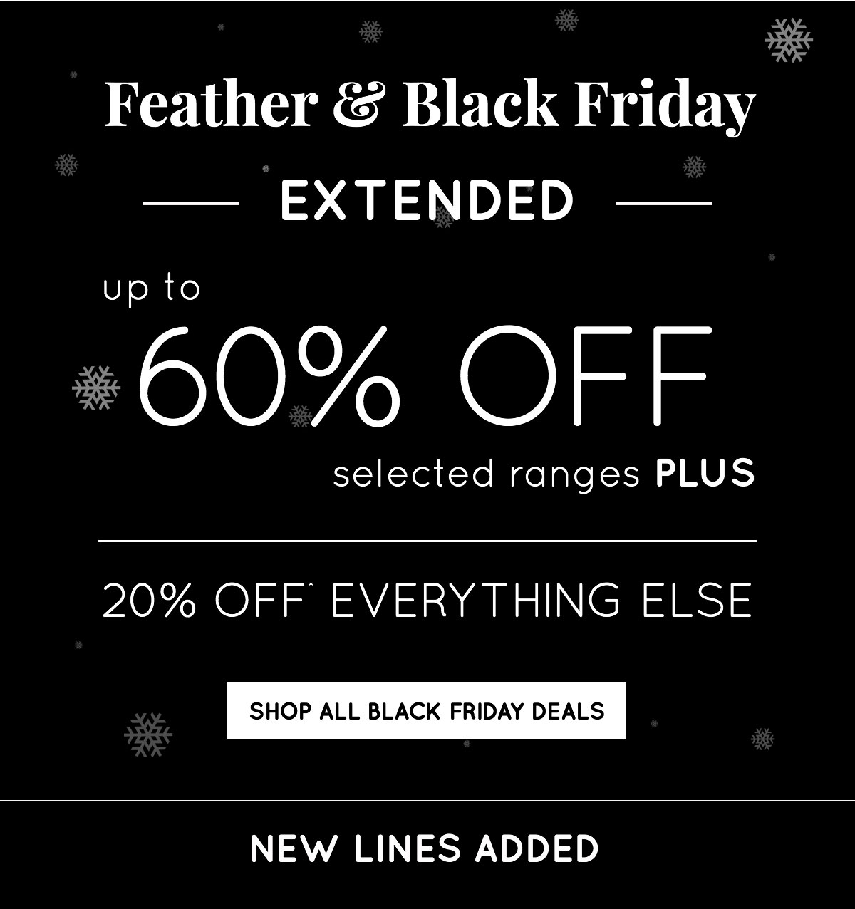 8d407005ee88 Feather   Black  We ve EXTENDED our Black Friday Deals