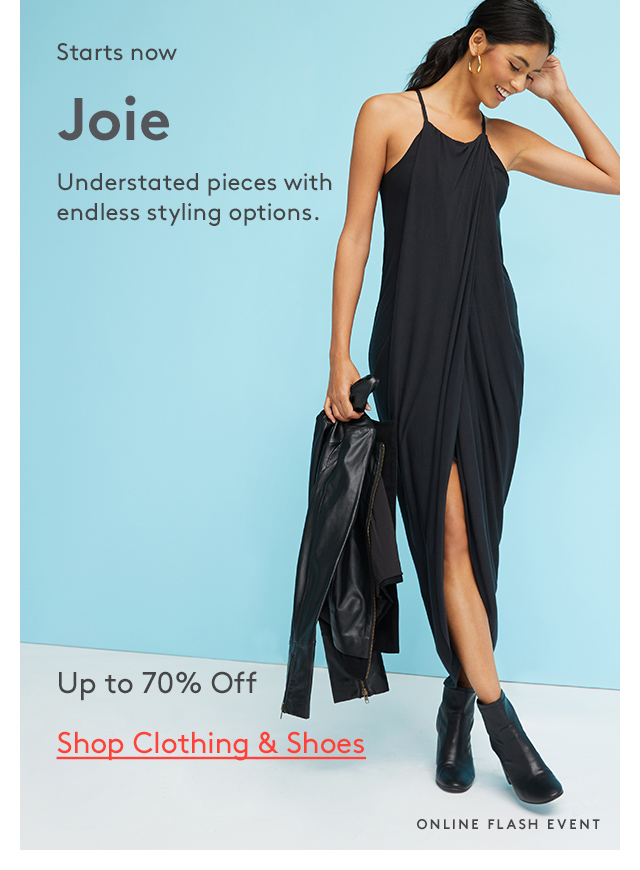 Starts now | Joie | Understated pieces with endless styling options. | Up to 70% Off | Shop Clothing & Shoes | Online Flash Event