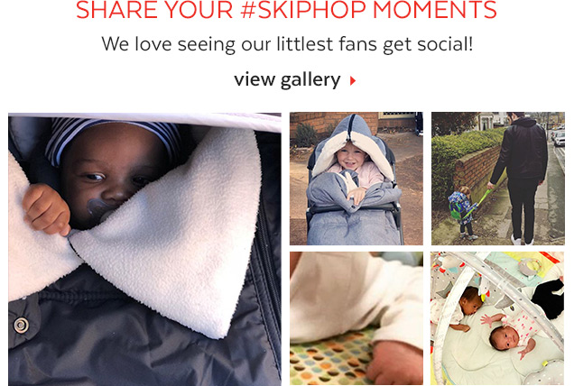Share your #SKIPHOP MOMENTS | We love seeing our littlest fans get social! | view gallery