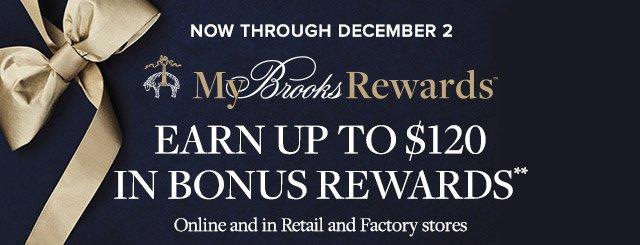 MY BROOKS REWARDS | EARN UP TO $120 IN BONUS REWARDS