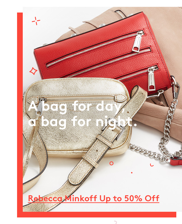 A bag for day, a bag for night.   Rebecca Minkoff Up to 50% Off