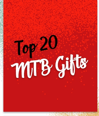 Top 20 MTB Gifts