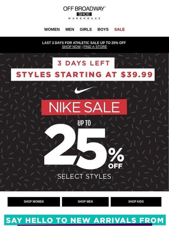 Off Broadway Shoes Just 3 Days Left For Athletic Sale Up To 25 Off