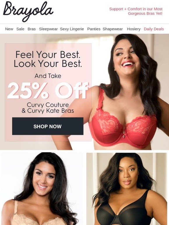 bddb4021e Brayola  Feel Your Best with 25% Off!