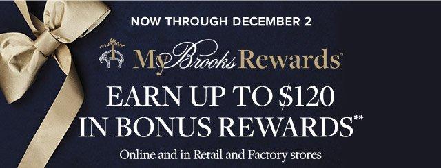 MY BROOKS REWARDS   EARN UP TO $120 IN BONUS REWARDS