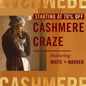 Cashmere CRAZE: Featuring White + Warren