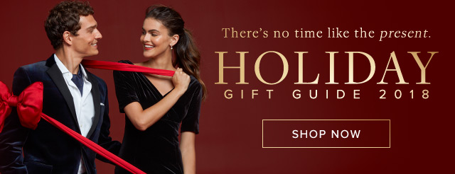 HOLIDAY GIFT GUIDE   SHOP NOW
