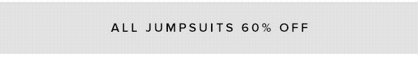 SHOP JUMPSUITS NOW