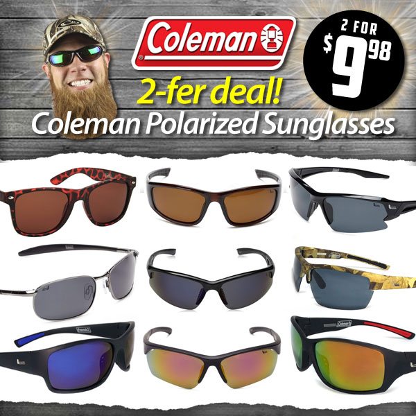 1112adae85 Don a pair of Coleman polarized sunglasses and declare thyself the victor  in the epic battle between your precious orbs and the giant molten orb in  ...