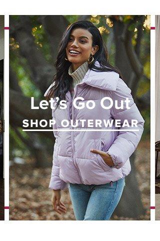 Lets Go Out. Shop Outerwear.