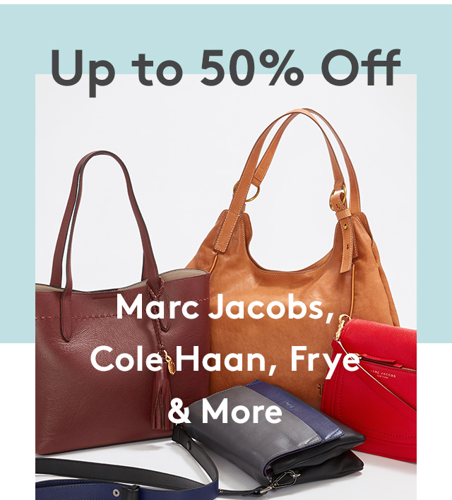 Up to 50% Off | Marc Jacobs, Cole Haan, Frye & More