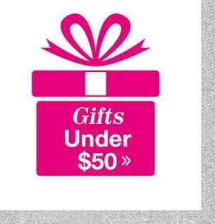 Shop Gifts Under $50!