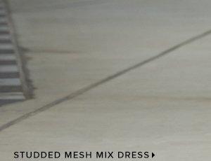 STUDDED MESH MIX DRESS