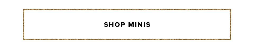 Shop Minis.