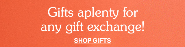 Shop gifts.