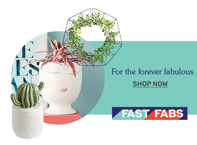 Shop fast fabs.