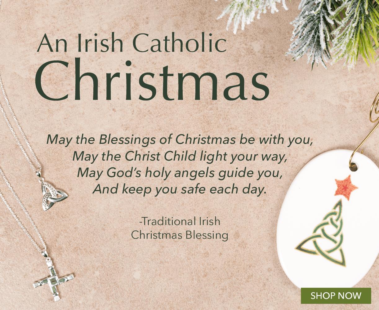 Irish Christmas Blessing.Trinity Road Websites Have A Merry Irish Catholic Christmas