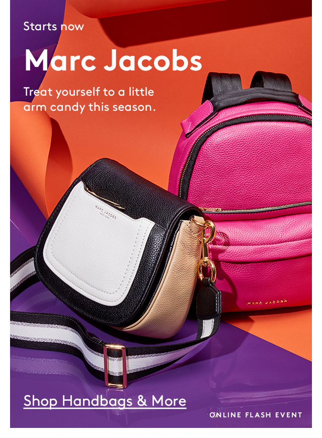 Starts now | Marc Jacobs | Treat yourself to a little arm candy this season. | Shop Handbags & More | Online Flash Event