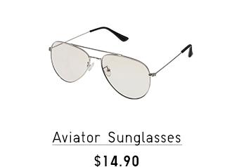 AVIATOR SUNGLASSES $14.90