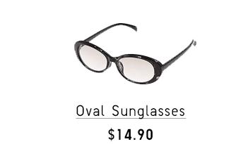OVAL SUNGLASSES $9.90