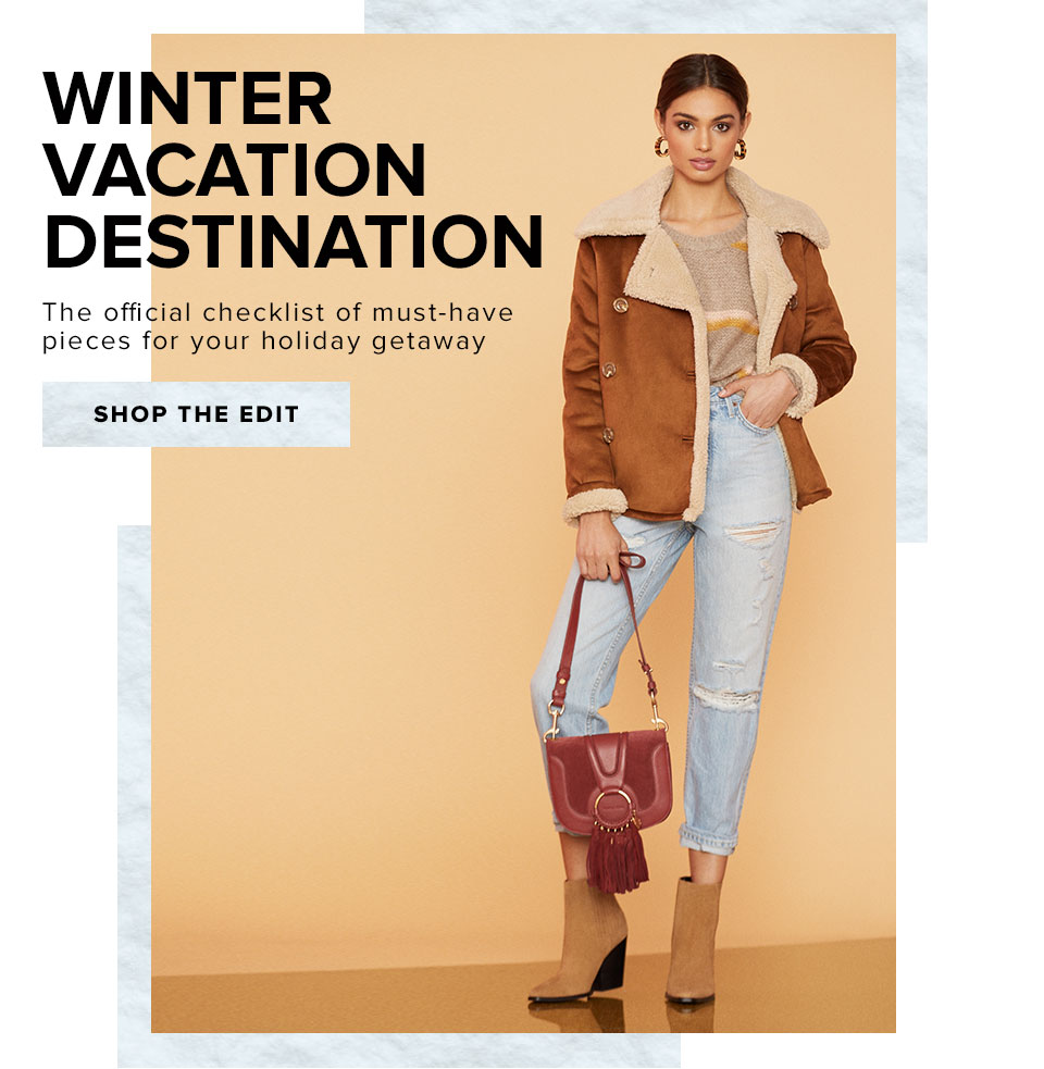 Winter Vacation Destination. The official checklist of must-have pieces for your holiday getaway. Shop the edit.