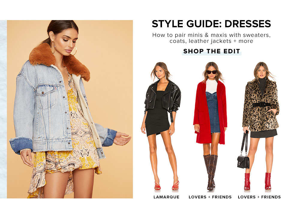 Style Guide: Dresses. How to pair minis & maxis with sweaters, coats, leather jackets + more. Shop the edit.