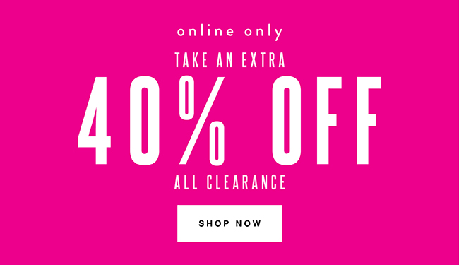 40% off Clearance - Shop Now