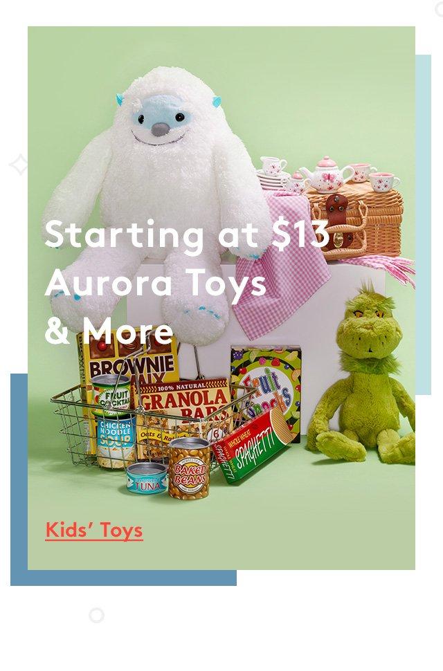 Starting at $13 | Aurora Toys & More | Kids' Toys