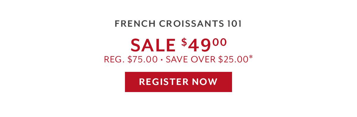 Gift du Jour • Class: French Croissants 101