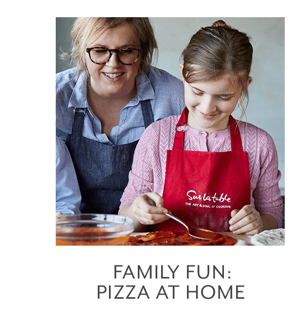 Class - Family Fun • Pizza at Home