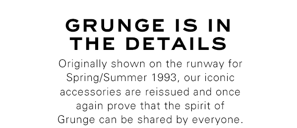 Grunge Is In The Details