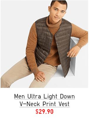 MEN ULTRA LIGHT DOWN V-NECK PRINT VEST $29.90