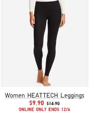 WOMEN HEATTECH LEGGINGS $9.90