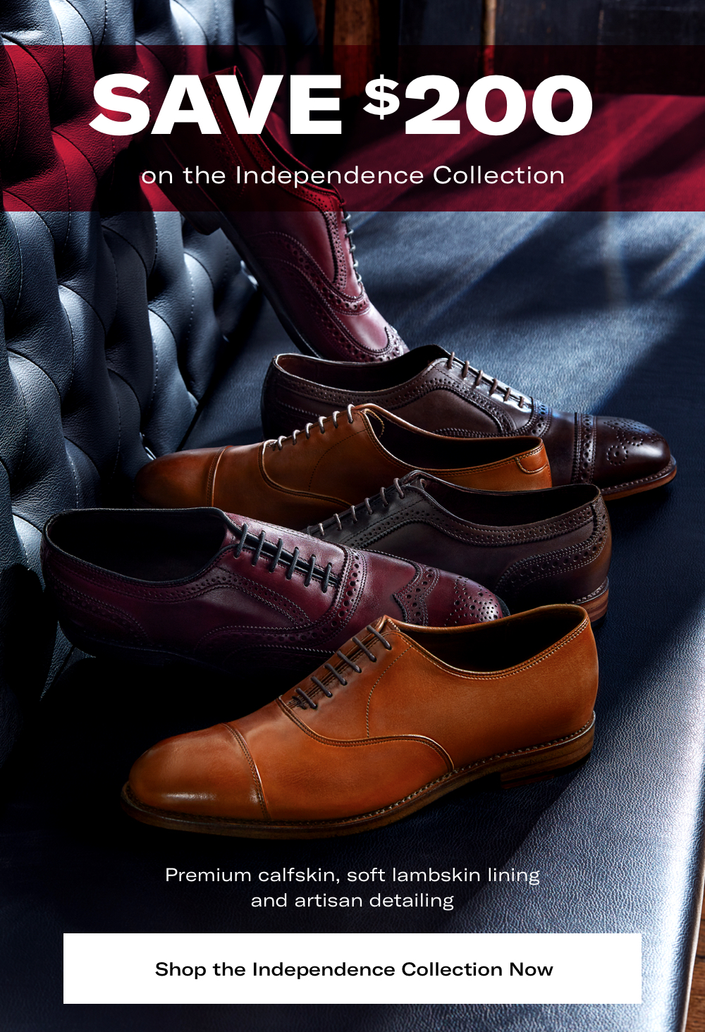 Shop Independence Collection Now