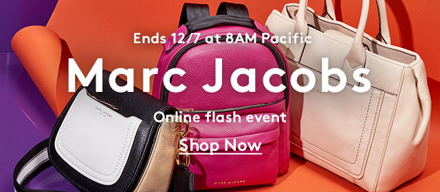 Ends 12/7 at 8AM Pacific | Marc Jacobs | Online flash event | Shop Now