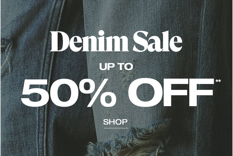 denim up to 50% off - Shop