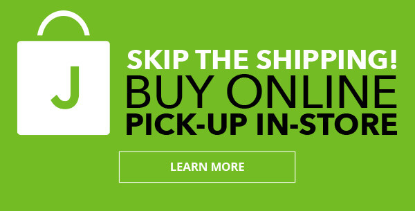 Skip the shipping. Buy online pick-up in-store. LEARN MORE.