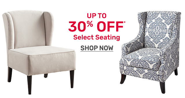 Shop select seating up to thirty percent off.