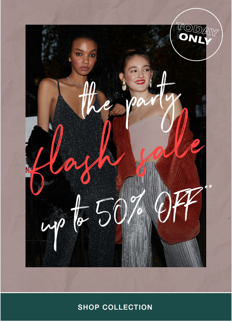 the party flash sale - up to 50% off - Shop