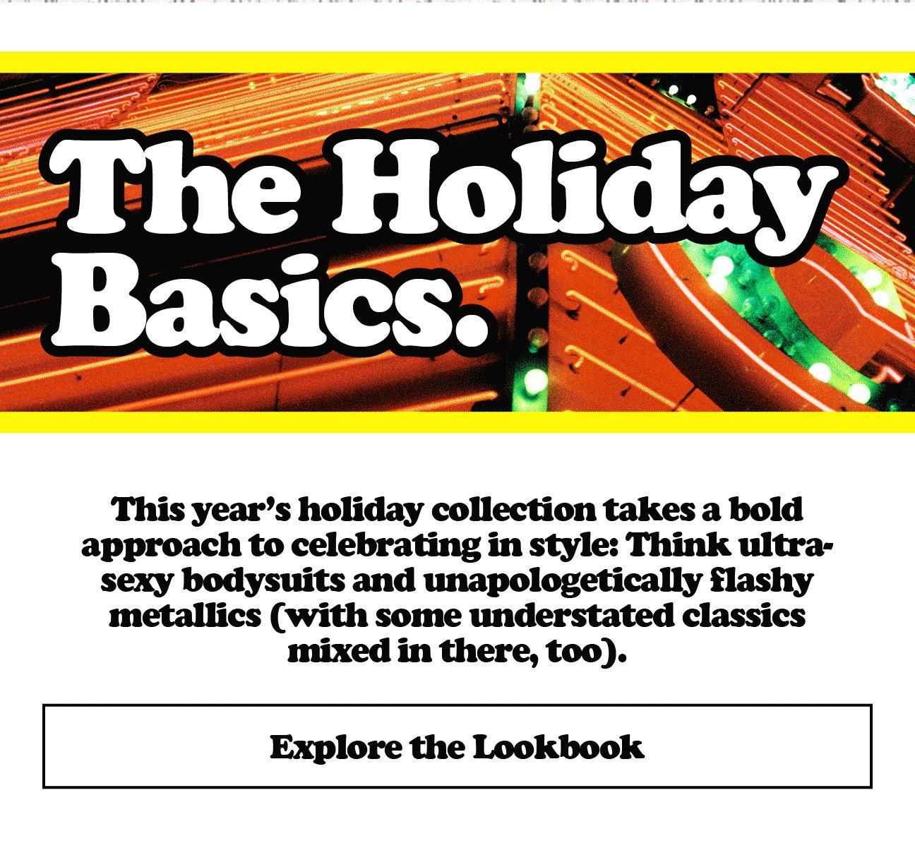 The Holiday Basics