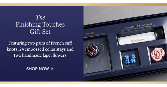 THE FINISHING TOUCHES GIFT SET