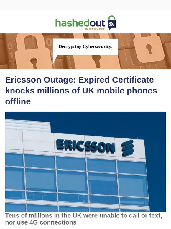 The SSL Store: Ericsson Outage: Expired Certificate knocks